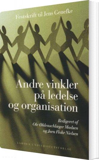 Image of   Andre Vinkler På Ledelse Og Organisation - Bog