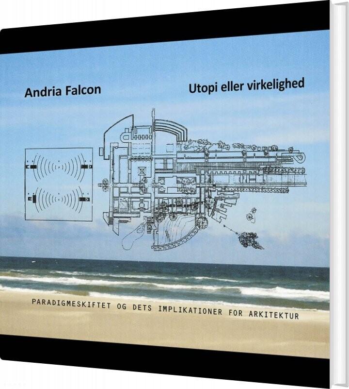 Image of   Andria Falcon: Utopi Eller Virkelighed - Arne Arcel - Bog