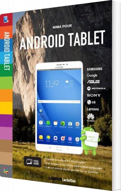 Image of   Få Mere Ud Af Din Android Tablet - Marshmallow 6.0 - Nima Pour - Bog