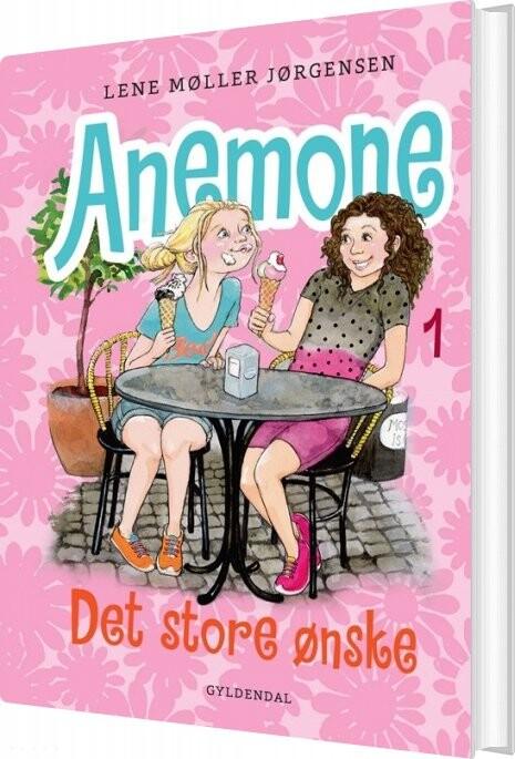 Image of   Anemone 1 - Det Store ønske - Lene Møller Jørgensen - Bog