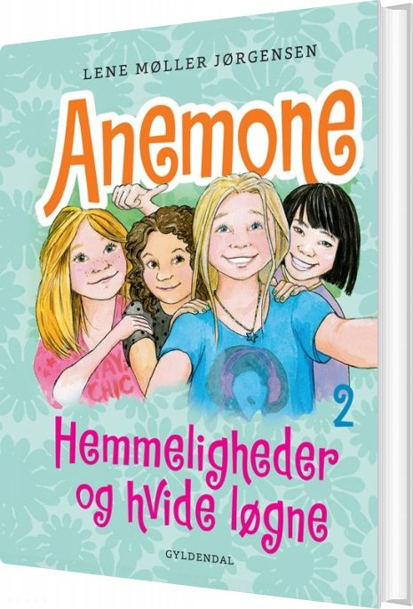 Image of   Anemone 2 Hemmeligheder Og Hvide Løgne - Lene Møller Jørgensen - Bog