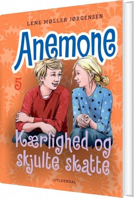 Image of   Anemone 5 - Kærlighed Og Skjulte Skatte - Lene Møller Jørgensen - Bog