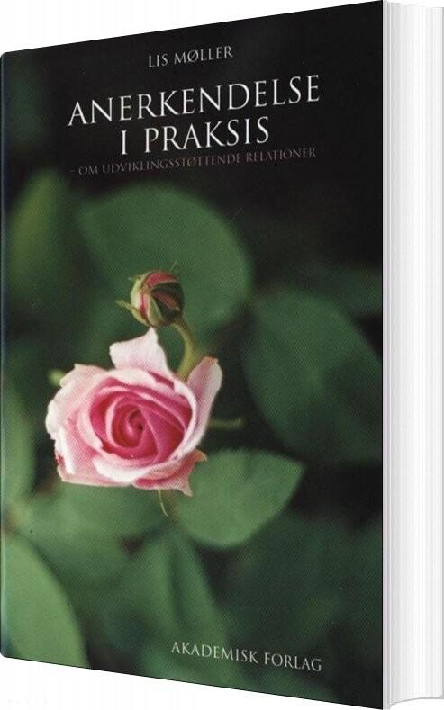 Image of   Anerkendelse I Praksis - Lis Møller - Bog