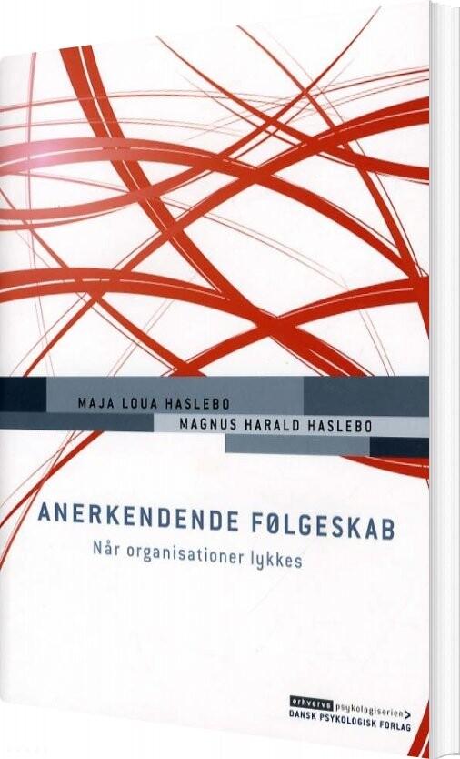 Image of   Anerkendende Følgeskab - Maja Loua Haslebo - Bog