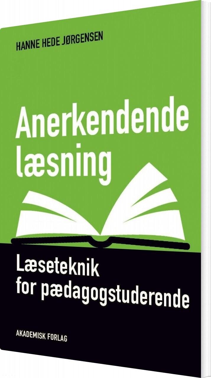Billede af Anerkendende Læsning - Hanne Hede Jørgensen - Bog