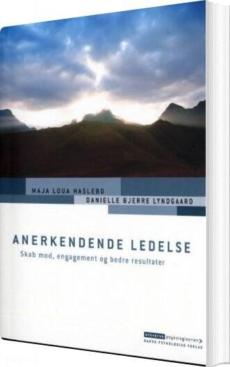Image of   Anerkendende Ledelse - Maja Loua Haslebo - Bog