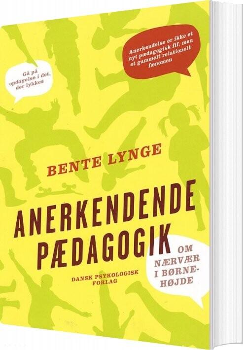 Image of   Anerkendende Pædagogik - Bente Lynge - Bog