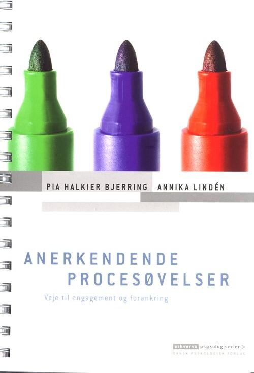 Image of   Anerkendende Procesøvelser - Pia Halkier Bjerring - Bog