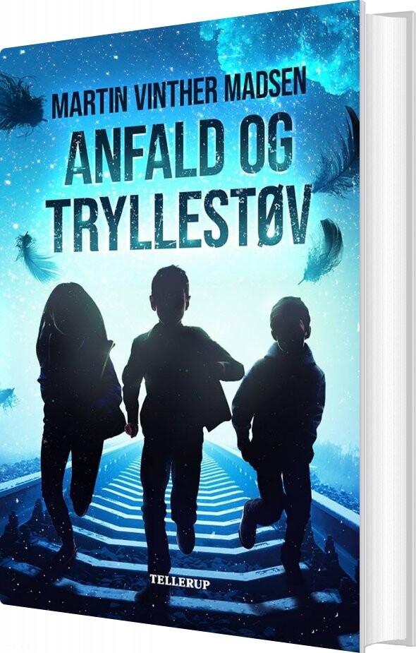 Image of   Anfald Og Tryllestøv - Martin Vinther Madsen - Bog