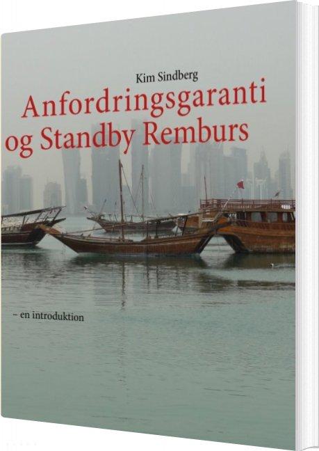 Image of   Anfordringsgaranti Og Standby Remburs - Kim Sindberg - Bog