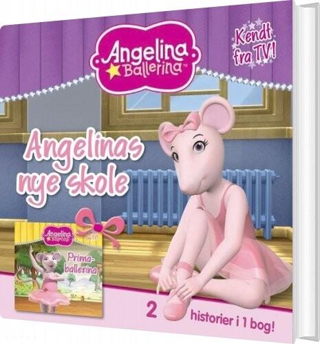 Angelina Ballerina - Angelinas Nye Skole - Bog