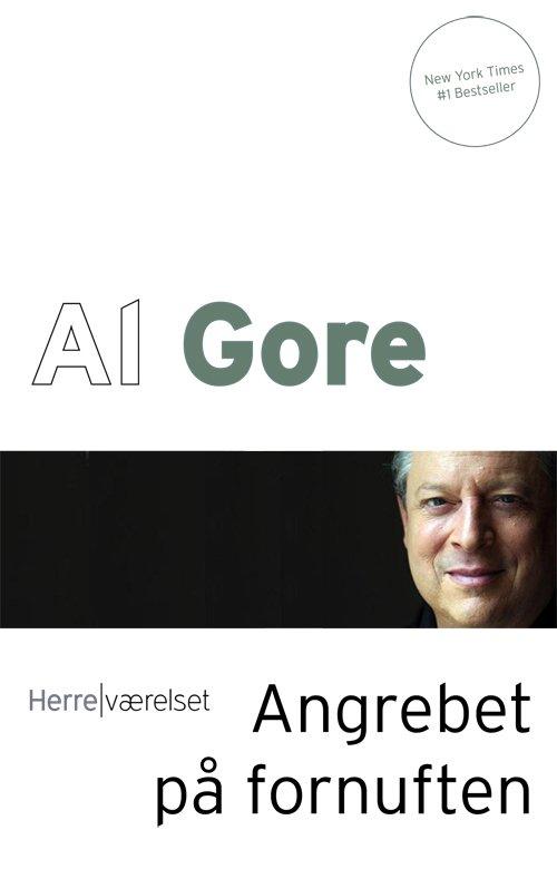 Billede af Angrebet På Fornuften - Al Gore - Bog
