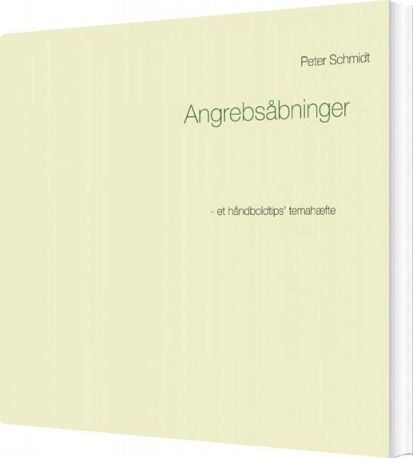 Image of   Angrebsåbninger - Peter Schmidt - Bog