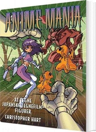 Image of   Anime Mania - Christopher Hart - Bog