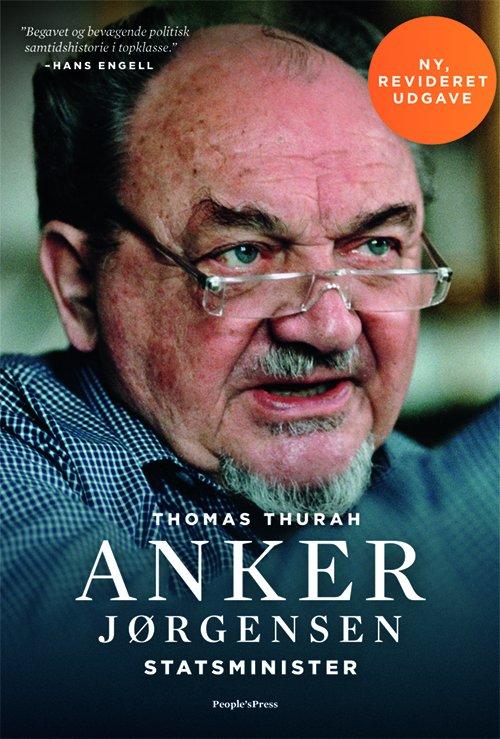 Image of   Anker Jørgensen. Statsminister. Revideret Udgave - Thomas Thurah - Bog