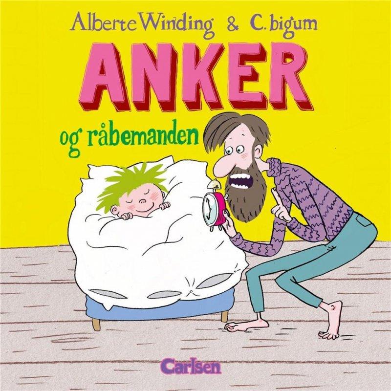 Image of   Anker 1 - Anker Og Råbemanden - Alberte Winding - Bog