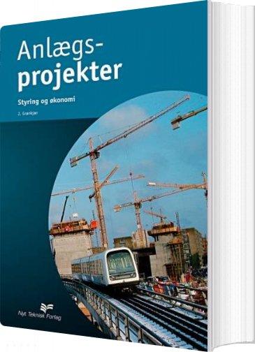 Image of   Anlægsprojekter - Jette Grønkjær - Bog