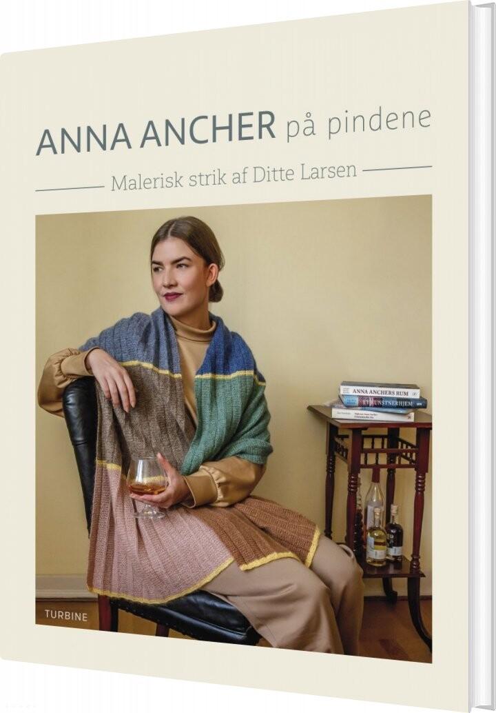 Image of   Anna Ancher På Pindene - Ditte Larsen - Bog