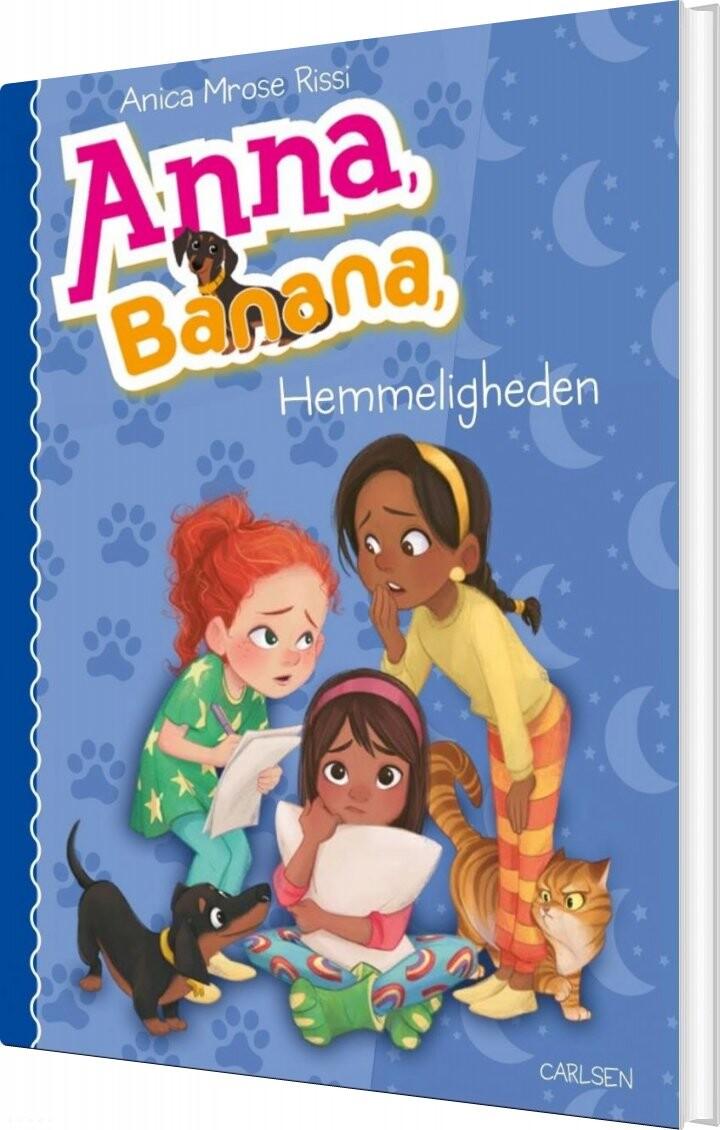 Image of   Anna Banana 7 - Hemmeligheden - Anica Mrose Rissi - Bog