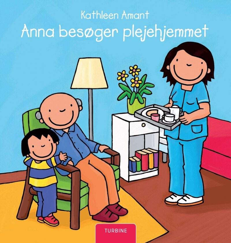 Image of   Anna Besøger Plejehjemmet - Kathleen Amant - Bog