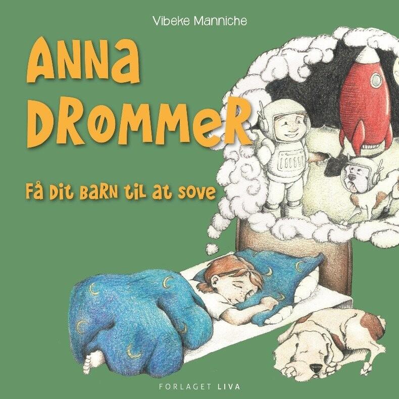 Image of   Anna Drømmer - Vibeke Manniche - Bog