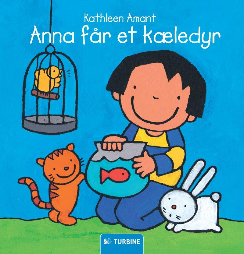 Image of   Anna Får Et Kæledyr - Kathleen Amant - Bog