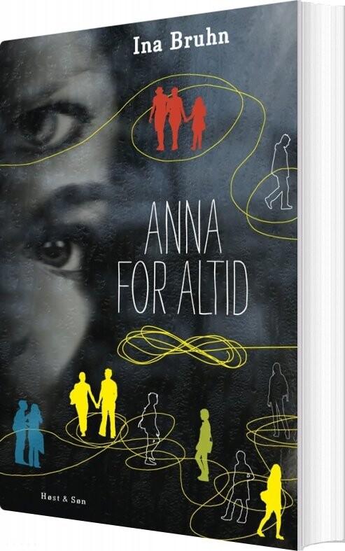 Image of   Anna For Altid - Ina Bruhn - Bog