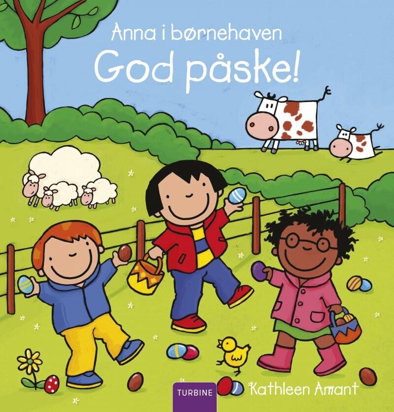 Image of   Anna I Børnehaven - God Påske! - Kathleen Amant - Bog