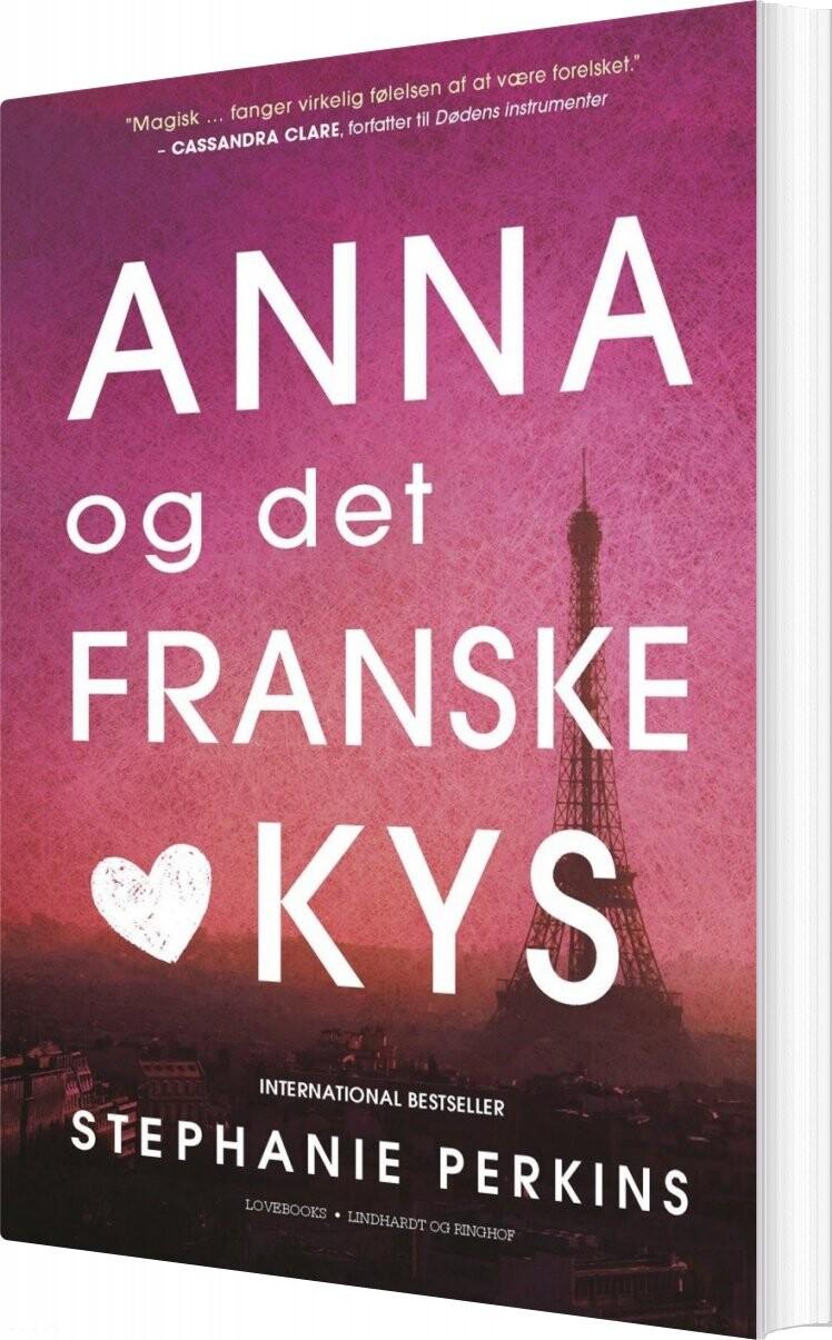 Image of   Anna Og Det Franske Kys - Stephanie Perkins - Bog