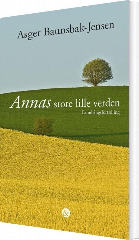 Image of   Annas Store Lille Verden - Asger Baunsbak-jensen - Bog