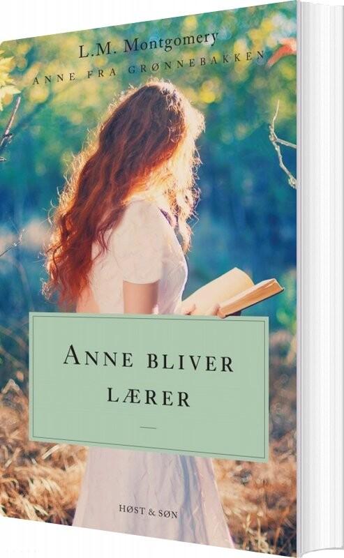 Image of   Anne Bliver Lærer. Anne Fra Grønnebakken 2 - L.m. Montgomery - Bog