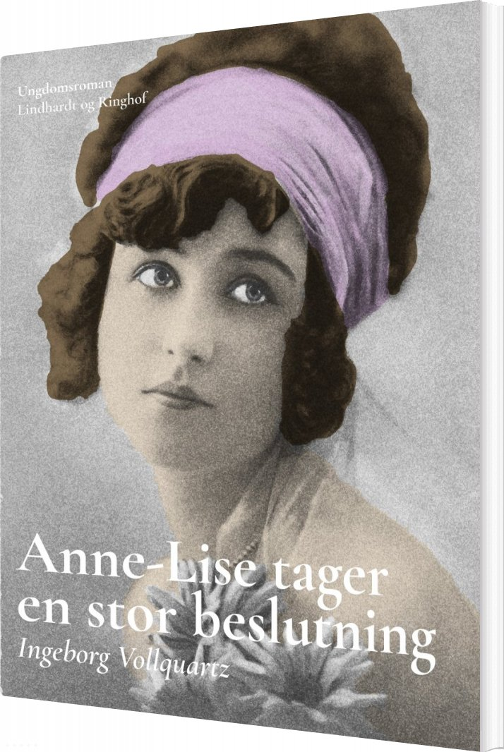 Image of   Anne-lise Tager En Stor Beslutning - Ingeborg Vollquartz - Bog