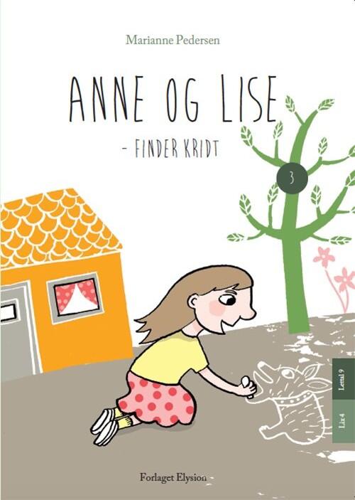 Image of   Anne Og Lise - Finder Kridt - Marianne Pedersen - Bog