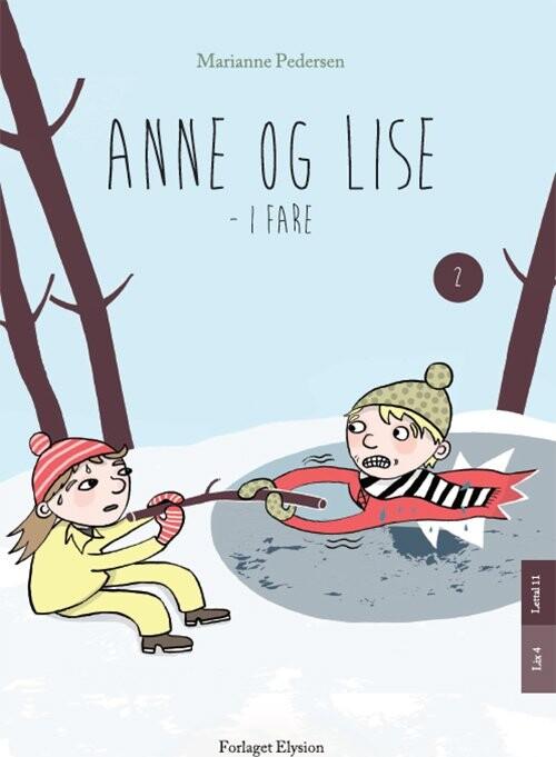 Image of   Anne Og Lise - I Fare - Marianne Pedersen - Bog