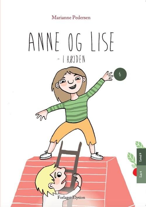 Image of   Anne Og Lise - I Højden - Marianne Pedersen - Bog