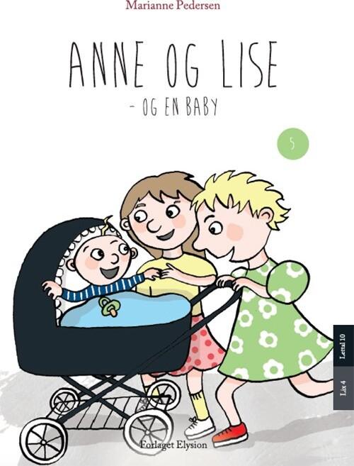 Image of   Anne Og Lise - Og En Baby - Marianne Pedersen - Bog