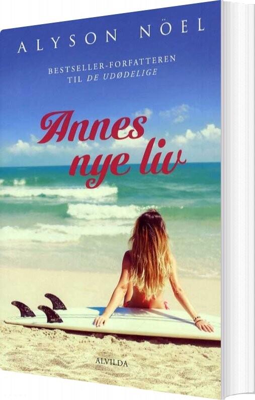 Image of   Annes Nye Liv - Alyson Noël - Bog