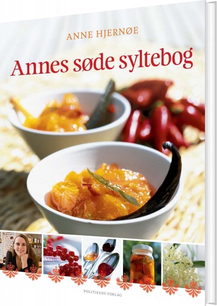 Annes Søde Syltebog - Anne Hjernøe - Bog