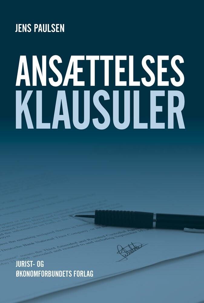 Image of   Ansættelsesklausuler - Jens Paulsen - Bog