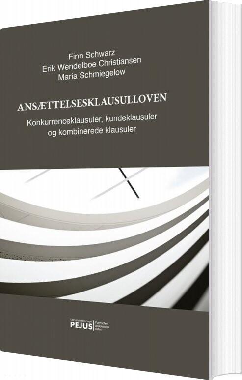 Ansættelsesklausulloven - Finn Schwarz - Bog