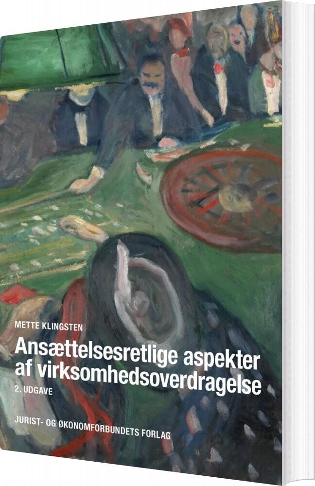 Image of   Ansættelsesretlige Aspekter Af Virksomhedsoverdragelser - Mette Klingsten - Bog