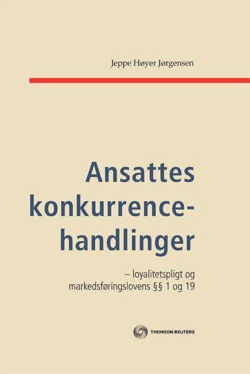 Image of   Ansattes Konkurrencehandlinger - Jeppe Høyer Jørgensen - Bog