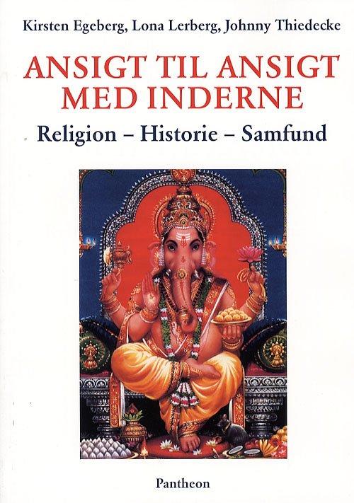 Ansigt Til Ansigt Med Inderne - Johnny Thiedecke - Bog