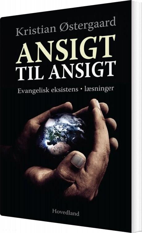 Image of   Ansigt Til Ansigt - Kristian østergaard - Bog