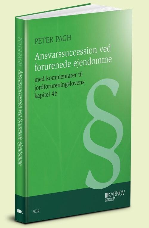 Image of   Ansvarssuccession Ved Forurenede Ejendomme - Peter Pagh - Bog