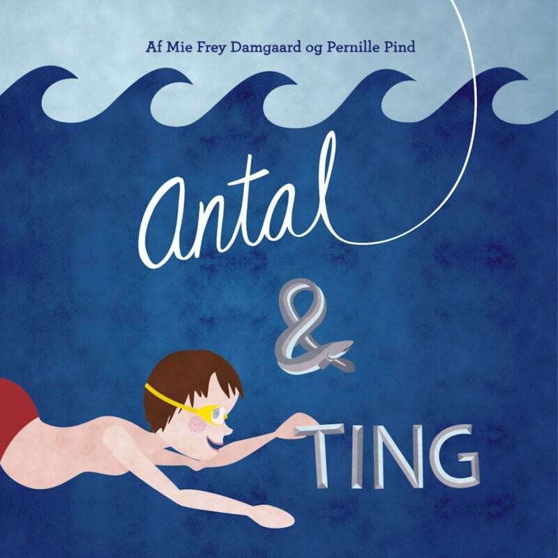 Image of   Antal Og Ting - Pernille Pind - Bog