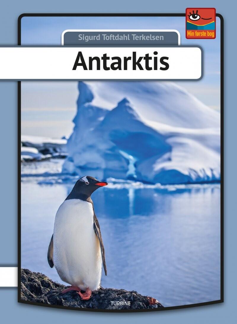 Billede af Antarktis - Serien Min Første Bog - Sigurd Toftdahl Terkelsen - Bog