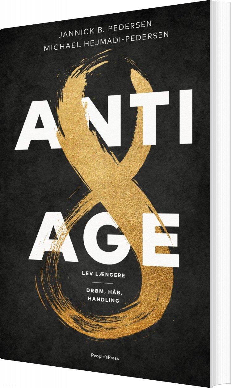 Billede af Anti-age - Jannick B. Pedersen - Bog