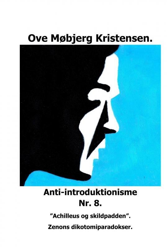 Image of   Anti-introduktionisme Nr. 8 - Ove Møbjerg Kristensen - Bog