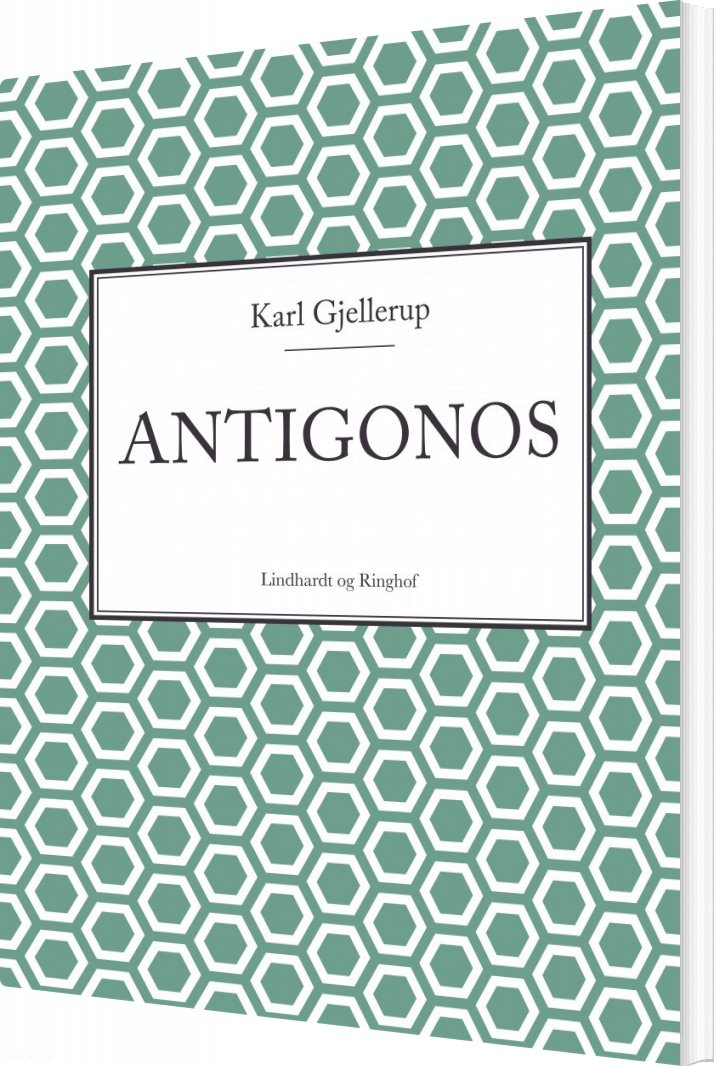 Antigonos - Karl Gjellerup - Bog